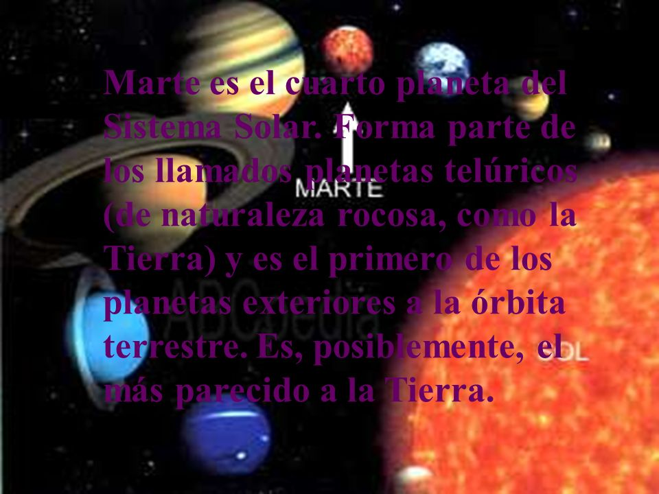 Marte es el cuarto planeta del Sistema Solar
