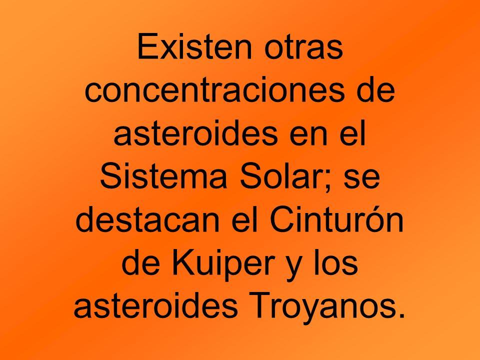 Existen otras concentraciones de asteroides en el Sistema Solar; se destacan el Cinturón de Kuiper y los asteroides Troyanos.