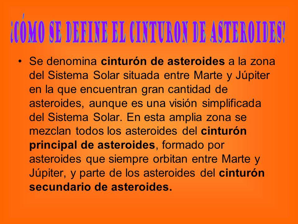 ¿Cómo se define el cinturon de asteroides