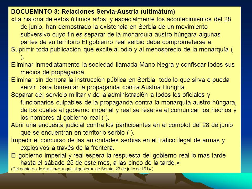 DOCUEMNTO 3: Relaciones Servia-Austria (ultimátum)