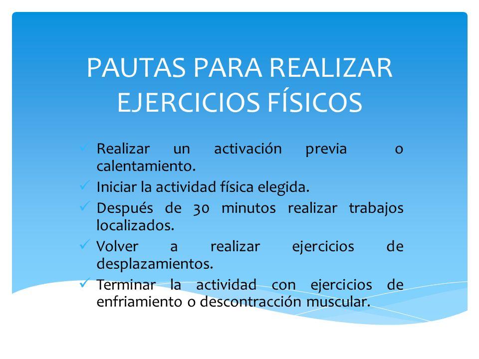 PAUTAS PARA REALIZAR EJERCICIOS FÍSICOS