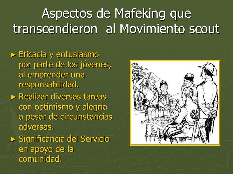 Aspectos de Mafeking que transcendieron al Movimiento scout