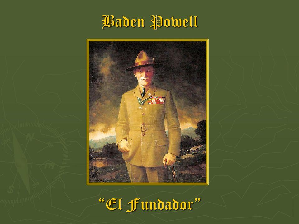 Baden Powell El Fundador