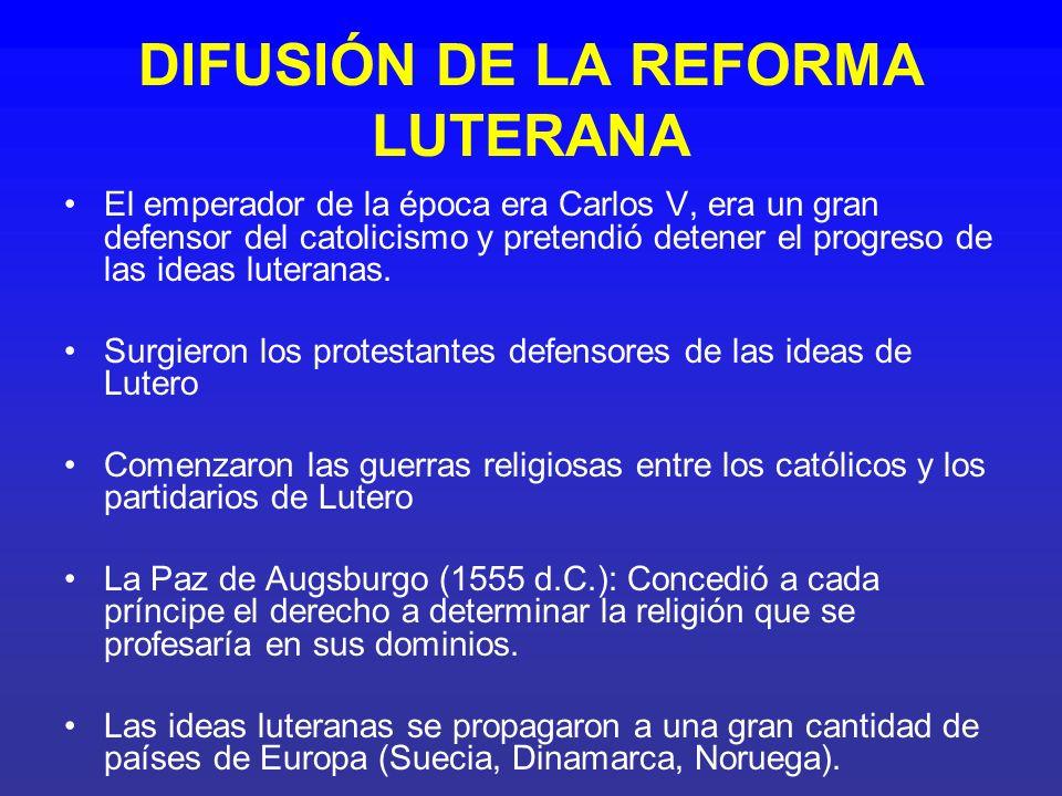 DIFUSIÓN DE LA REFORMA LUTERANA