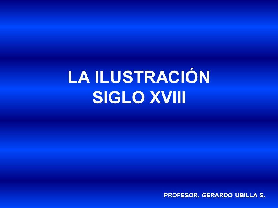 LA ILUSTRACIÓN SIGLO XVIII