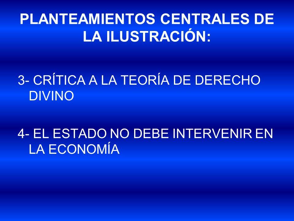 PLANTEAMIENTOS CENTRALES DE LA ILUSTRACIÓN:
