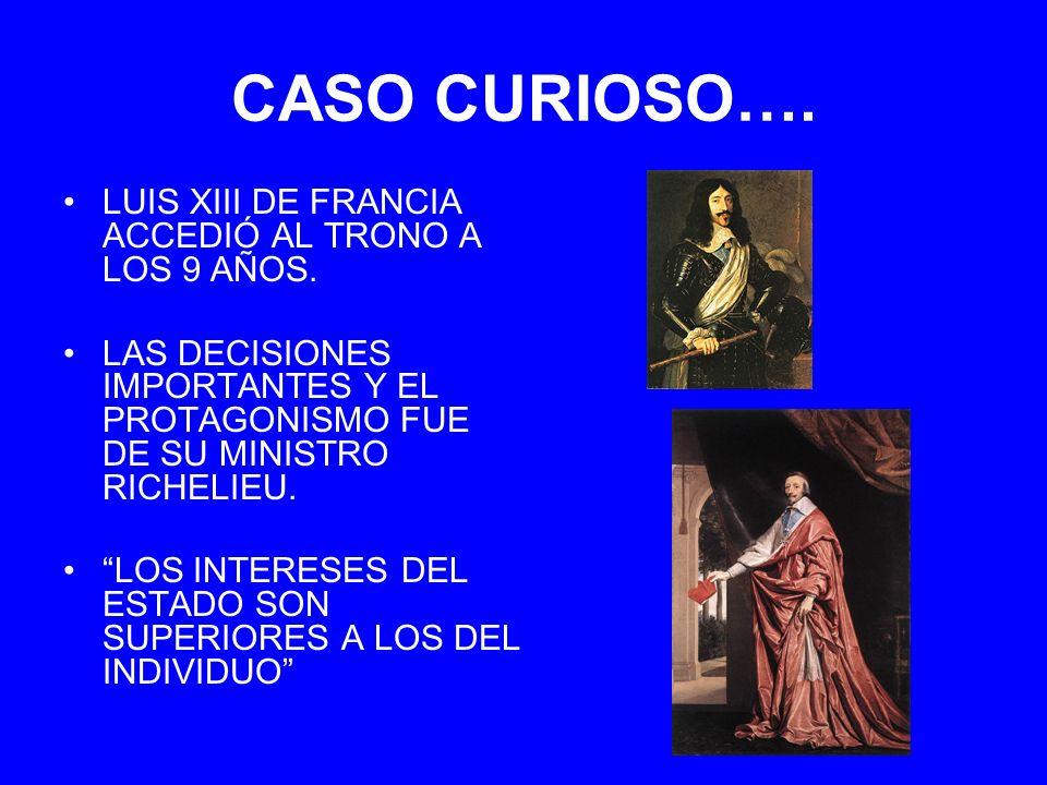 CASO CURIOSO…. LUIS XIII DE FRANCIA ACCEDIÓ AL TRONO A LOS 9 AÑOS.