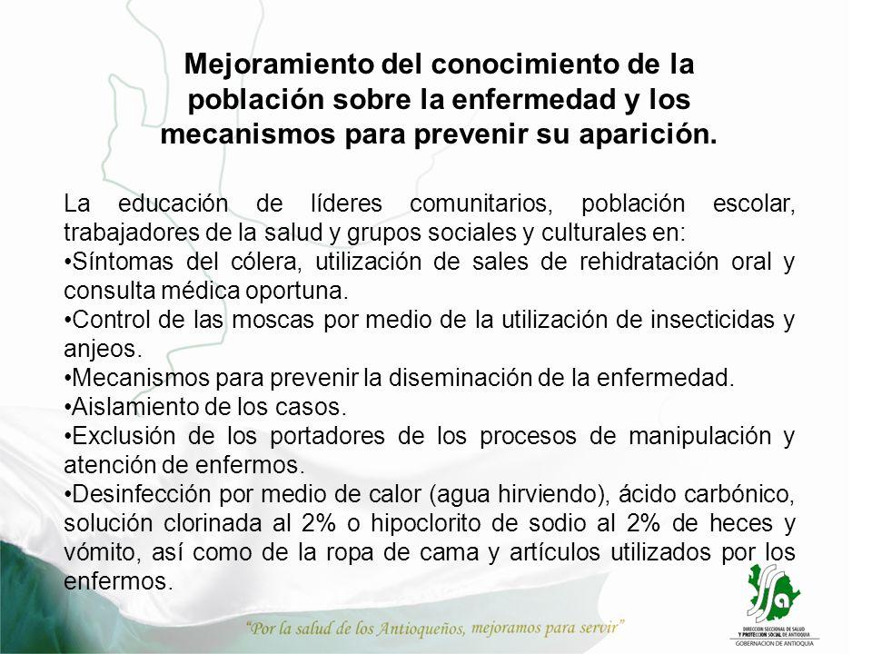 Mejoramiento del conocimiento de la población sobre la enfermedad y los mecanismos para prevenir su aparición.