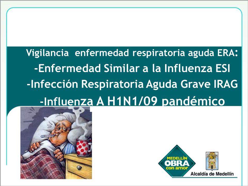 -Enfermedad Similar a la Influenza ESI