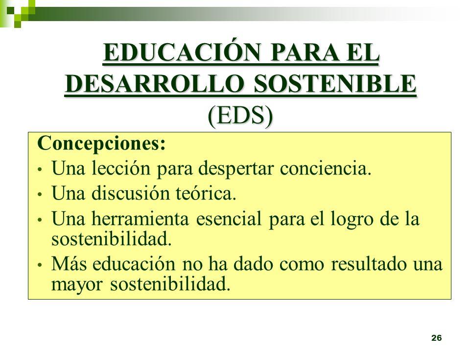 EDUCACIÓN PARA EL DESARROLLO SOSTENIBLE (EDS)