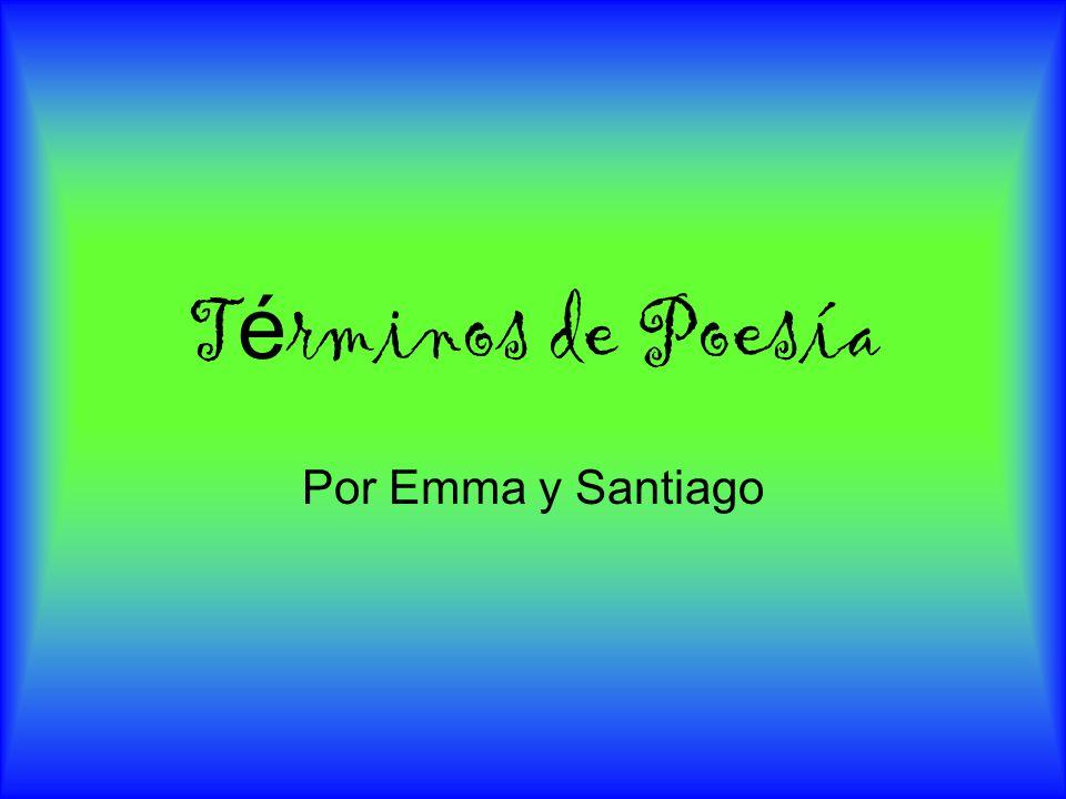 Términos de Poesía Por Emma y Santiago