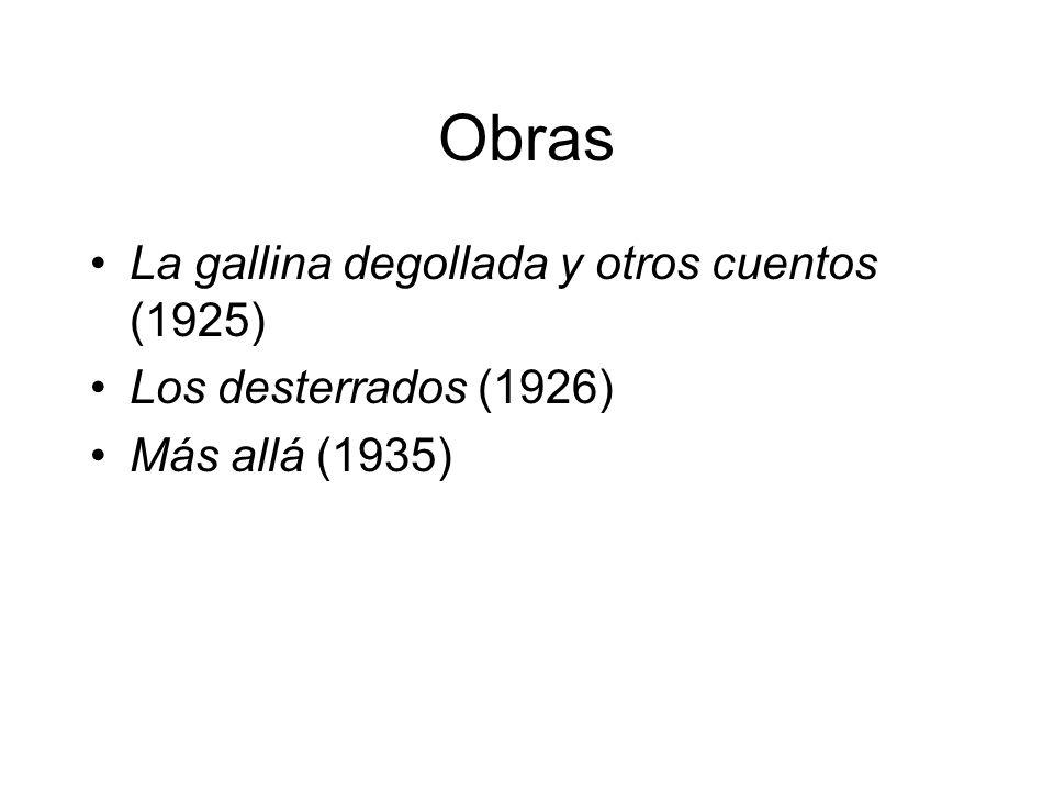 Obras La gallina degollada y otros cuentos (1925)