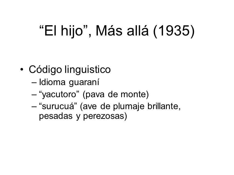 El hijo , Más allá (1935) Código linguistico Idioma guaraní