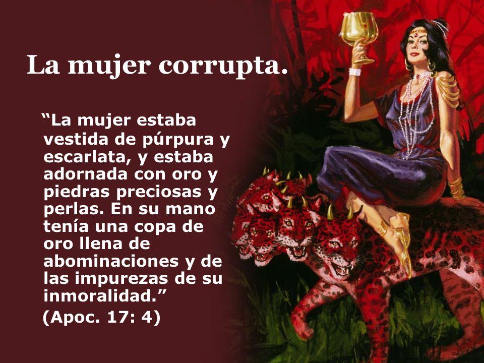 La mujer corrupta.