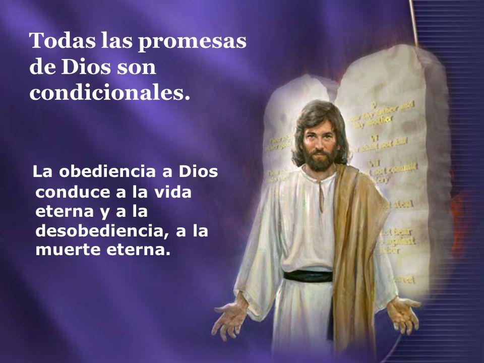 Todas las promesas de Dios son condicionales.