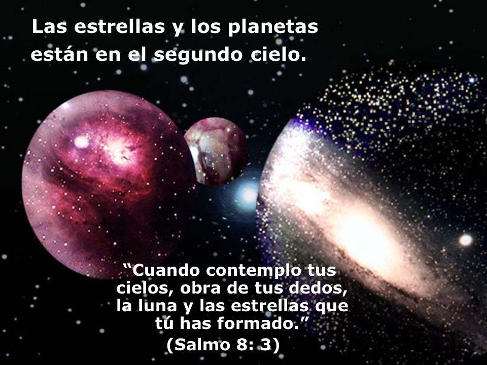 Las estrellas y los planetas están en el segundo cielo.