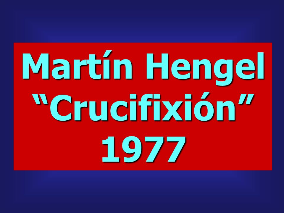 Martín Hengel Crucifixión 1977