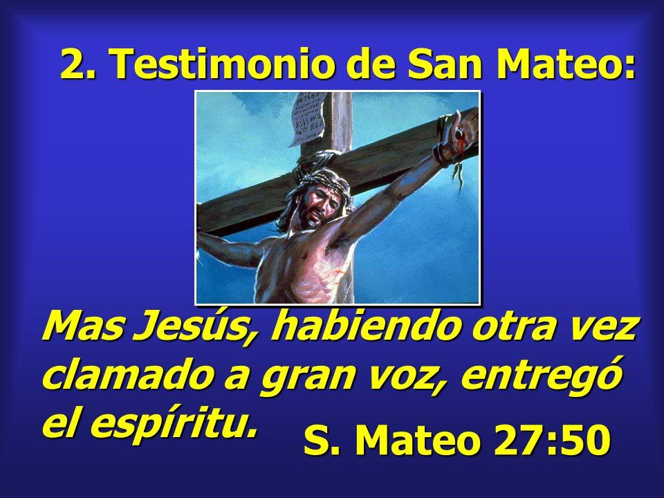 2. Testimonio de San Mateo:
