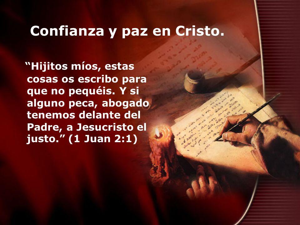 Confianza y paz en Cristo.