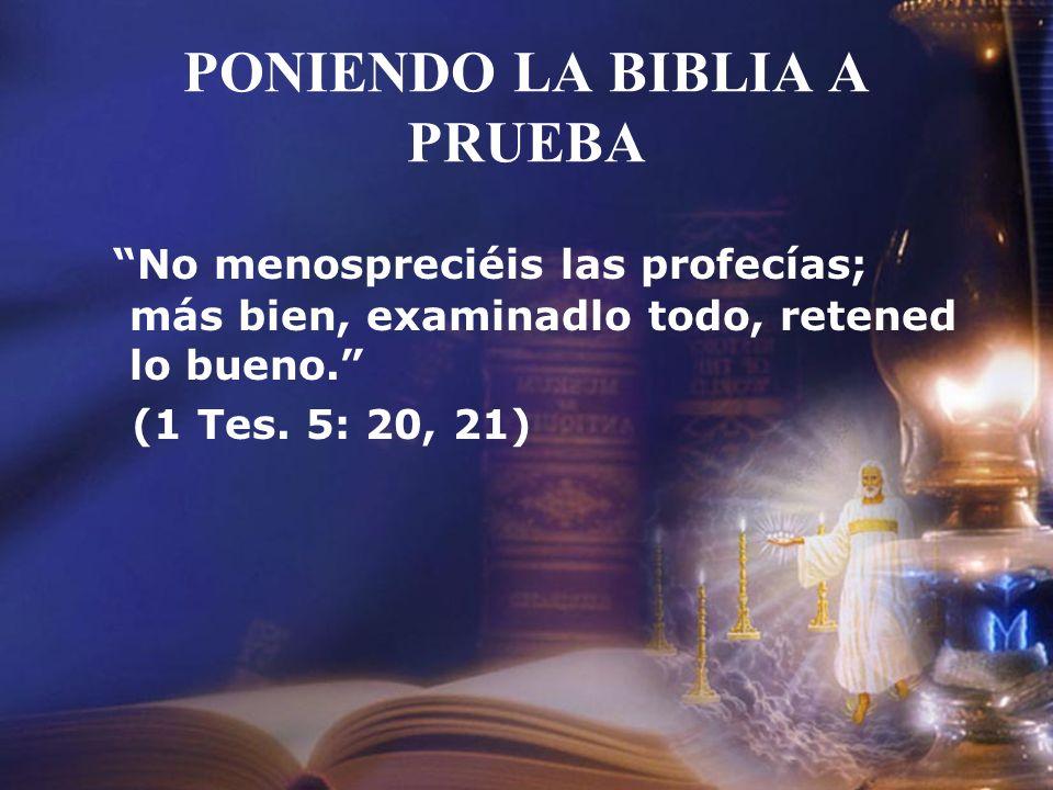 PONIENDO LA BIBLIA A PRUEBA