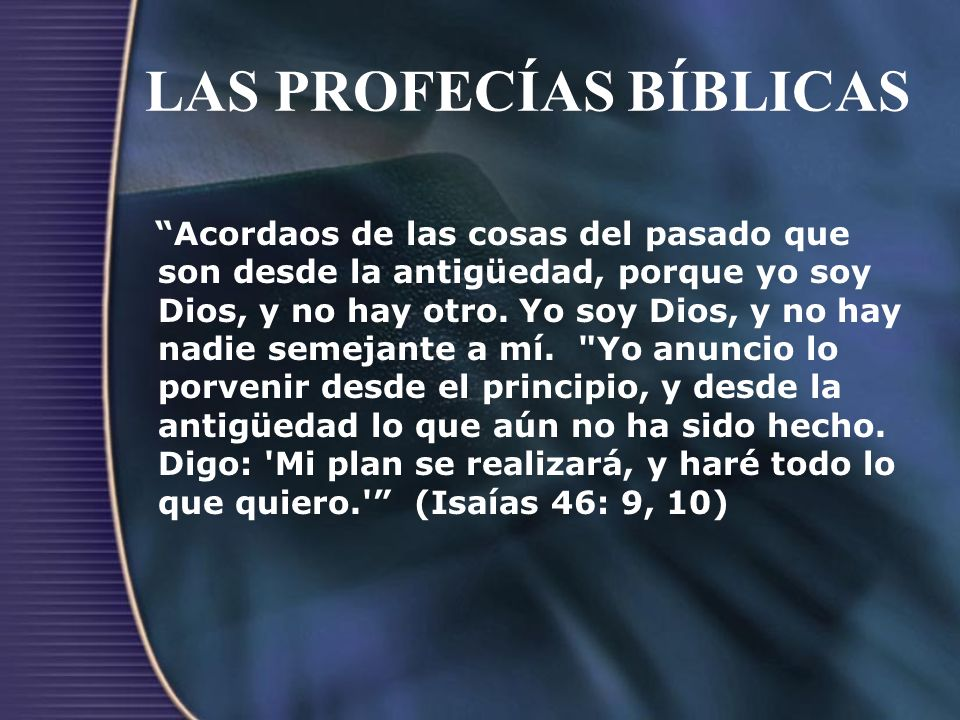 LAS PROFECÍAS BÍBLICAS