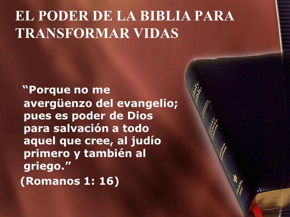 EL PODER DE LA BIBLIA PARA TRANSFORMAR VIDAS