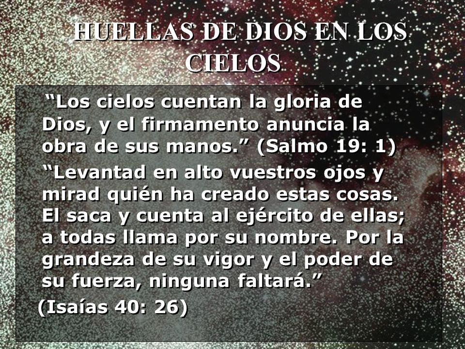 HUELLAS DE DIOS EN LOS CIELOS