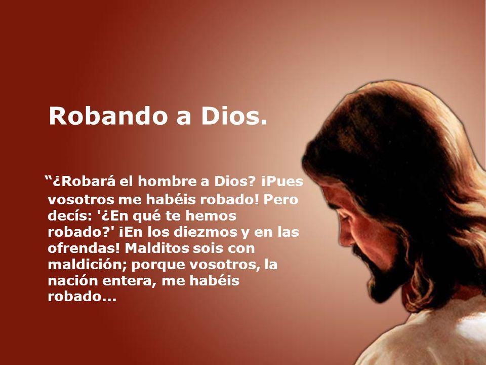 Robando a Dios.