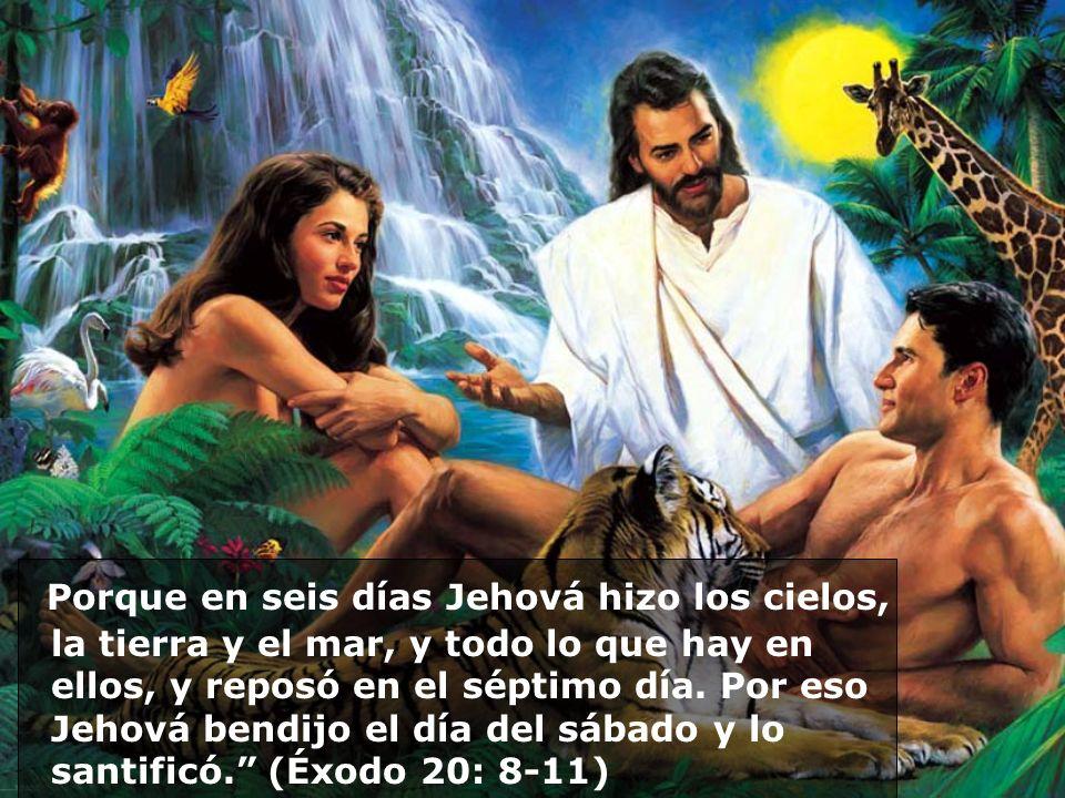 Porque en seis días Jehová hizo los cielos, la tierra y el mar, y todo lo que hay en ellos, y reposó en el séptimo día.