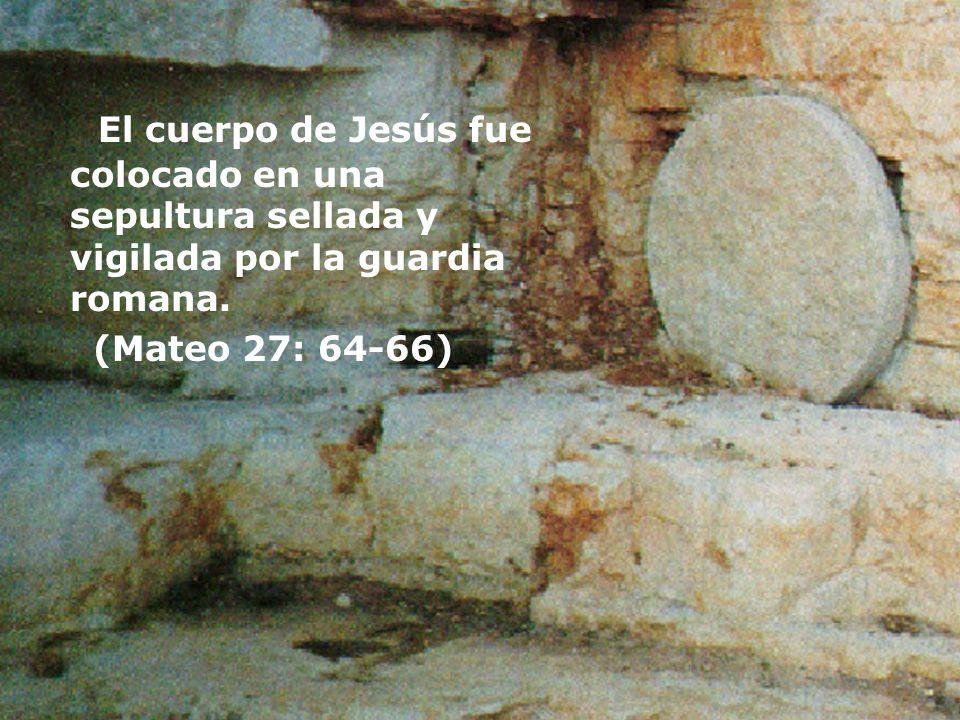 El cuerpo de Jesús fue colocado en una sepultura sellada y vigilada por la guardia romana.
