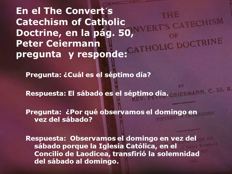En el The Convert´s Catechism of Catholic Doctrine, en la pág