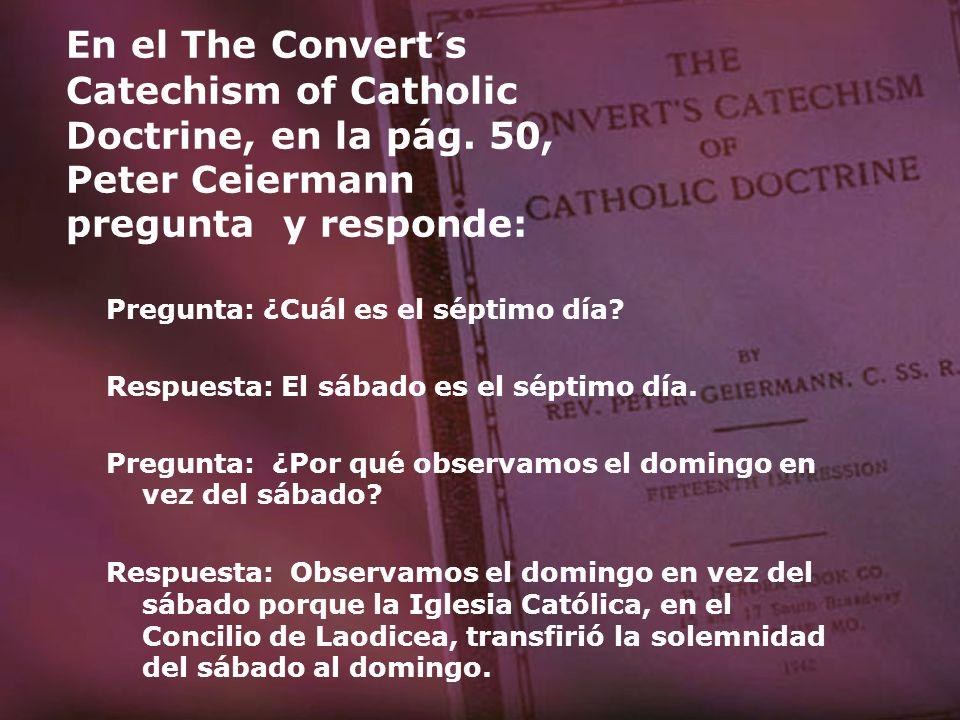 En el The Convert´s Catechism of Catholic Doctrine, en la pág