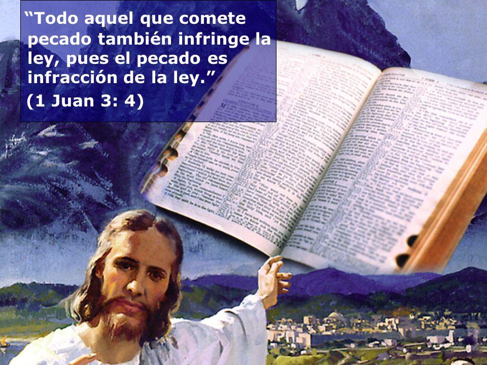 Todo aquel que comete pecado también infringe la ley, pues el pecado es infracción de la ley.