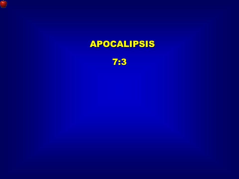 APOCALIPSIS 7:3