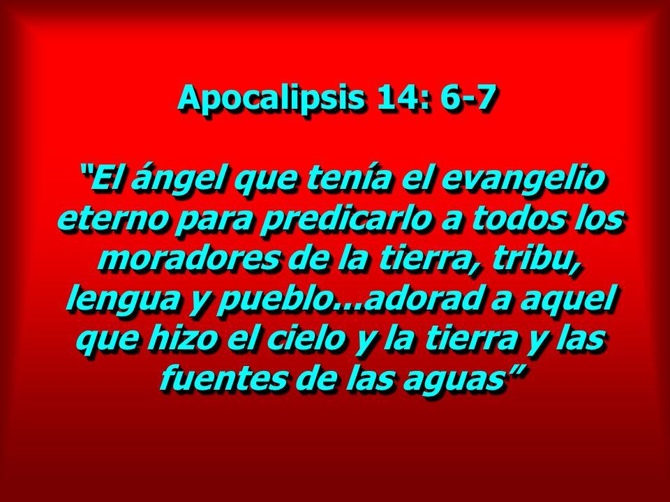Apocalipsis 14: 6-7