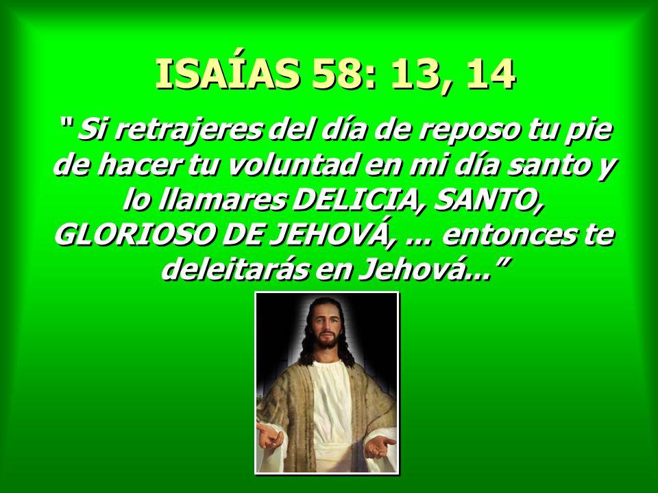 ISAÍAS 58: 13, 14