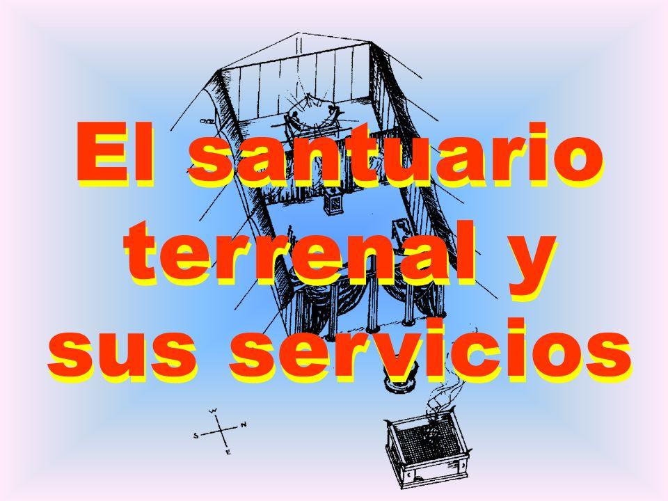 El santuario terrenal y sus servicios