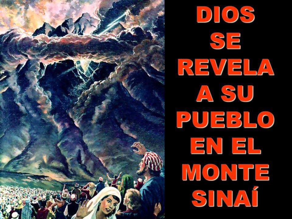 DIOS SE REVELA A SU PUEBLO EN EL MONTE SINAÍ