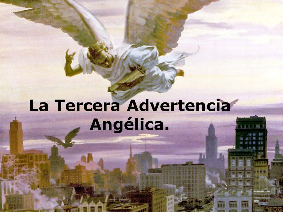 La Tercera Advertencia Angélica.