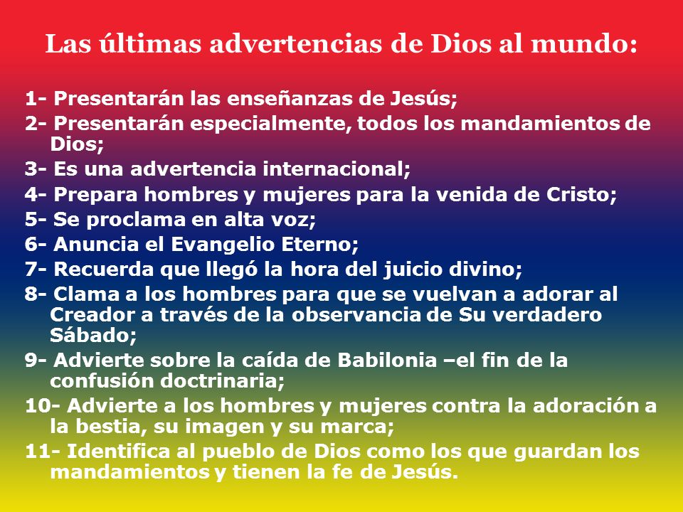 Las últimas advertencias de Dios al mundo: