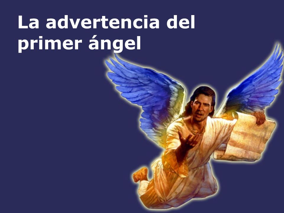 La advertencia del primer ángel