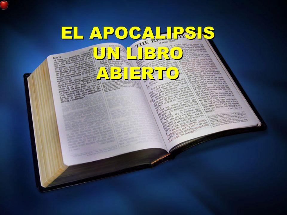 EL APOCALIPSIS UN LIBRO ABIERTO