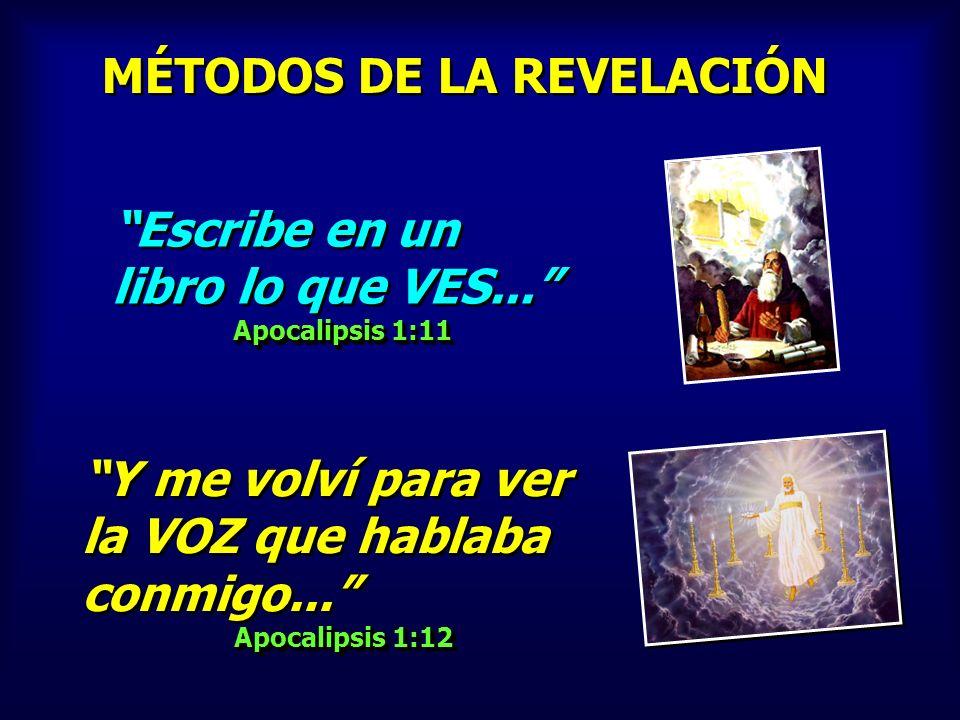 MÉTODOS DE LA REVELACIÓN