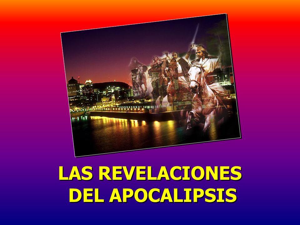 LAS REVELACIONES DEL APOCALIPSIS