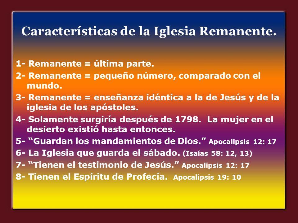 Características de la Iglesia Remanente.