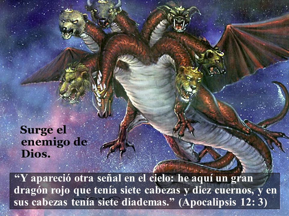 Surge el enemigo de Dios.