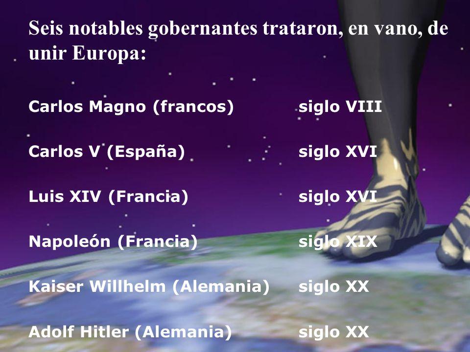 Seis notables gobernantes trataron, en vano, de unir Europa: