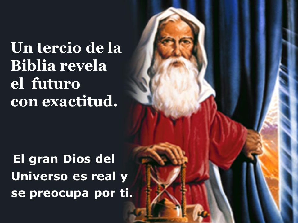 Un tercio de la Biblia revela el futuro con exactitud.