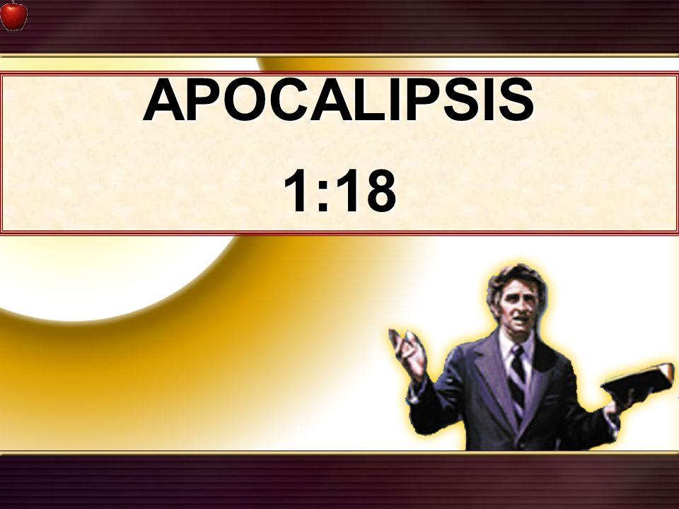 APOCALIPSIS 1:18