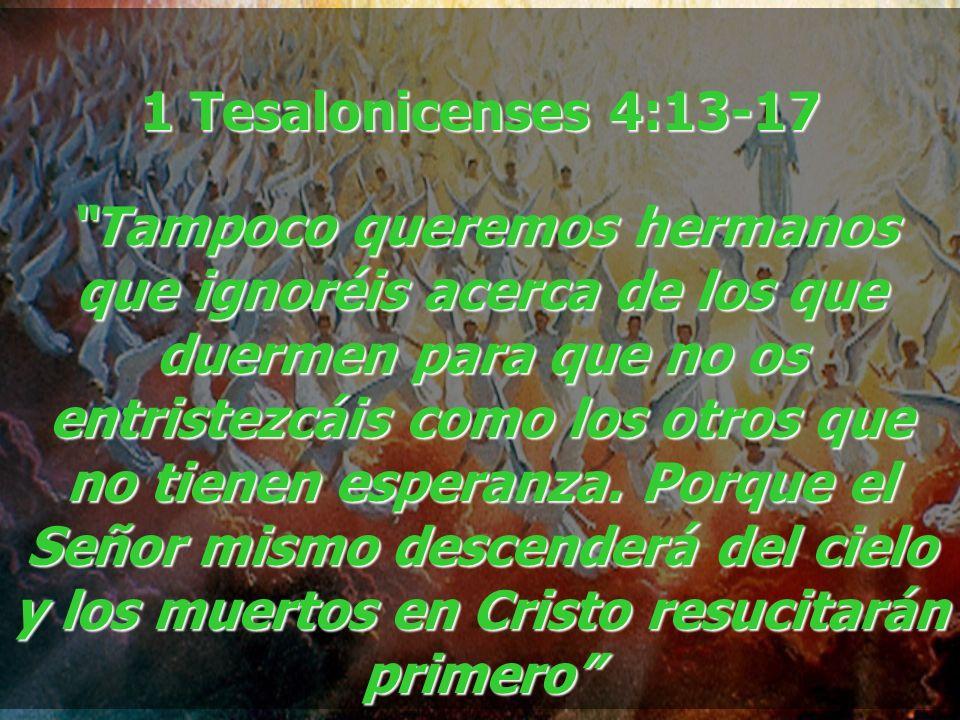 1 Tesalonicenses 4:13-17